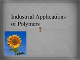 Industrial Applications of Polymers