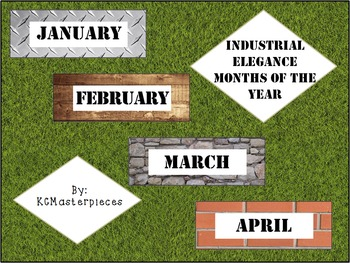 Industrial Elegance Months of the Year