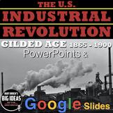 Industrial Revolution/Gilded Age 1865-1900 PowerPoint / Google Slides