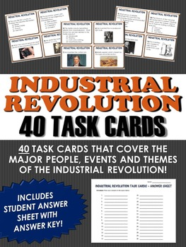 40 Industrial Revolution Task Cards with Answer Sheet! Gre