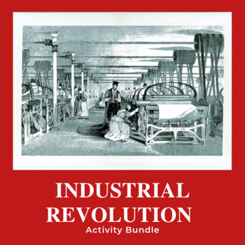 Industrial Revolution Activity Bundle