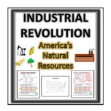 Industrial Revolution- America's Natural Resources