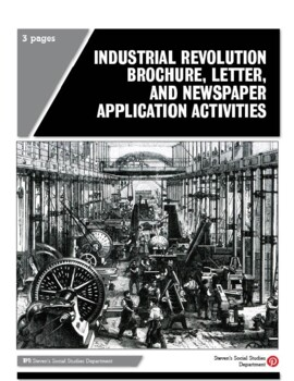 Industrial Revolution Brochure, Letter, and Newspaper Application Activities