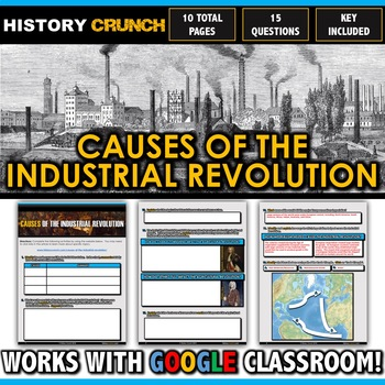 Industrial Revolution Causes - Questions and Key (10 Pages)