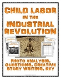 Industrial Revolution Child Labor - Photo Analysis Activit