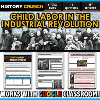 Industrial Revolution Child Labor - Questions and Key (8 Pages)