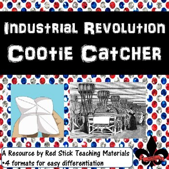 Industrial Revolution Cootie Catcher