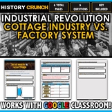 Industrial Revolution Cottage Industry vs. Factory System - Questions and Key