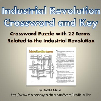 Industrial Revolution - Crossword Puzzle and Key (22 Terms
