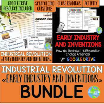 Industrial Revolution Early Industry and Inventions BUNDLE