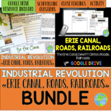 Industrial Revolution - Erie Canal, Roads, Railroads BUNDLE