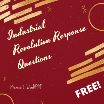 Industrial Revolution Extended Response Practice Questions
