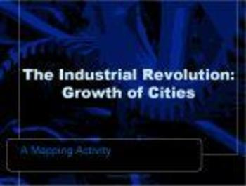 Industrial Revolution - Growth of an English City