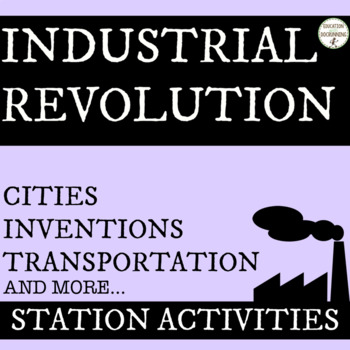 Industrial Revolution Station Activities UPDATED