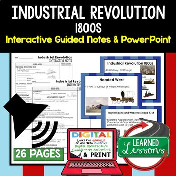 Industrial Revolution Guided Notes and PowerPoints American History