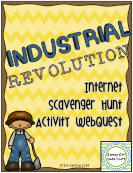 Industrial Revolution Internet Scavenger Hunt WebQuest Activity