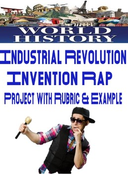 Industrial Revolution Invention Rap Rubric and Example