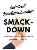 Industrial Revolution Invention Smackdown!