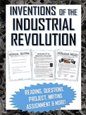 Industrial Revolution Inventions - Reading, Questions, Project, Assignment