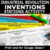 Industrial Revolution Inventions Stations w/ Graphic Organ