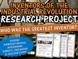 Industrial Revolution Inventors - Research Project with Rubric