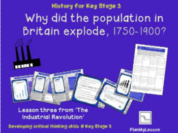 Industrial Revolution. L3 'Why did the population in Britain explode, 1750-1900?