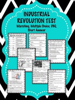Industrial Revolution Multiple Choice,  Matching, DBQ, Multiple Choice Test