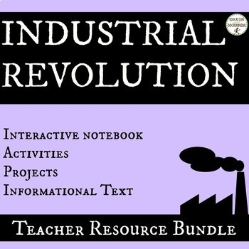 Industrial Revolution Unit Resource bundle
