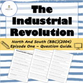 Industrial Revolution - North and South Episode 1 (BBC)(2004) Question Guide