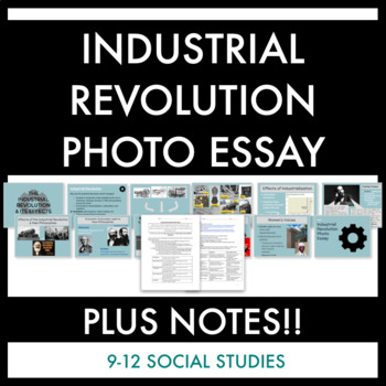 Industrial Revolution Photo Essay