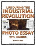 Industrial Revolution Photo Essay and Rubric (Life in the Industrial Revolution)