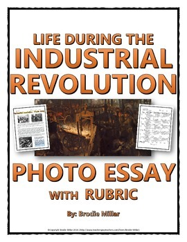 Industrial Revolution Photo Essay and Rubric (Life in the