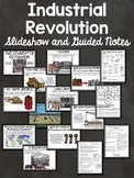 Industrial Revolution in Europe- Slideshow and Guided Notes; Powerpoint
