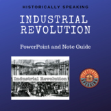 Industrial Revolution: Powerpoint and Note Guide