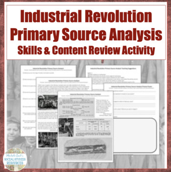 Industrial Revolution Primary Source Analysis Activity