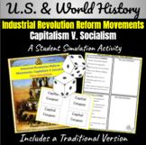 Industrial Revolution Reform Movements: Capitalism V. Socialism Class Simulation