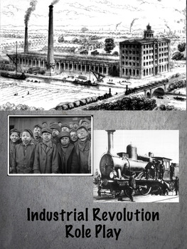 Industrial Revolution Role Play Activity