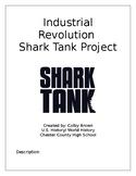Industrial Revolution Shark Tank Project