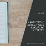 Industrial Revolution Shopping Activity
