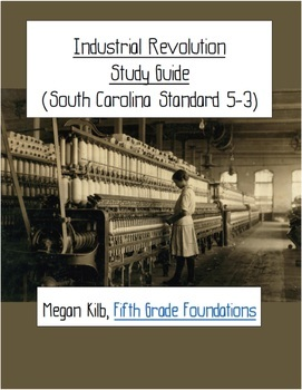 Industrial Revolution Study Guides