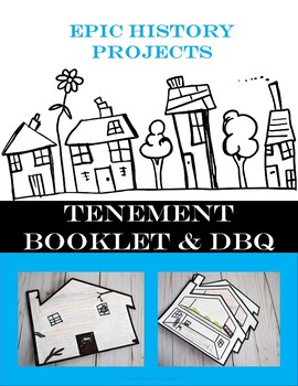 Industrial Revolution Tenement Booklet Project and DBQ