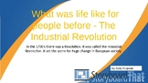 Industrial Revolution - What was life like before the Industrial Revolution - St
