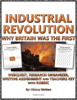 Industrial Revolution - Why Britain Was First (Organizer, Assignment, Key)