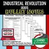 Industrial Revolution 1800s Outline Notes, Industrial Revolution Bullet Notes