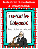 Industrial Revolution and Immigration Interactive Notebook