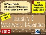 Industrial Revolution and Westward Movement UNIT - Part 2