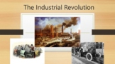 The Industrial Revolution - PowerPoint and Guided Notes Sheet