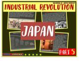 Industrial Revolution in Japan (PART 5 of Industrial Revolution PPT)