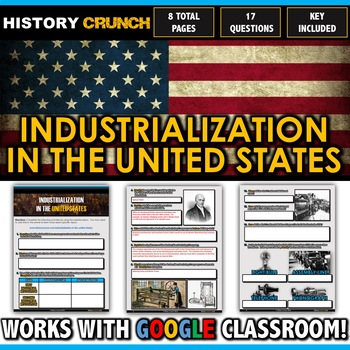 Industrial Revolution in the United States - Questions and Key (8 Pages)