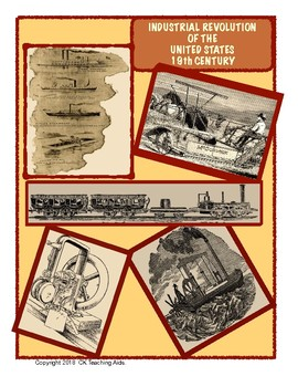 Industrial Revolution of the United States- 19th Century